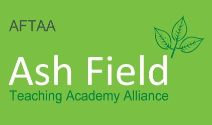 Ash Field Teaching Academy Alliance